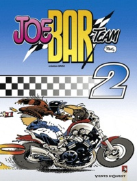 Bar2 et  'Fane - Joe Bar Team Tome 2 : .