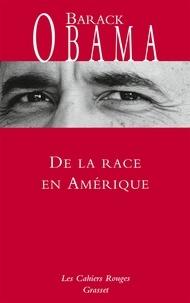 De la race en Amérique - Barack Obama - Format ePub - 9782246814528 - 5,49 €