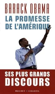 Barack Obama - La promesse de l'Amérique.