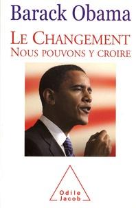 Barack Obama - Le Changement - Nous pouvons y croire.