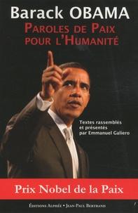 Barack Obama - Paroles de Paix pour l'Humanité.