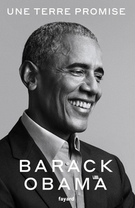 Barack Obama - Une terre promise.