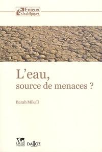 Barah Mikaïl - L'eau, source de menaces ?.