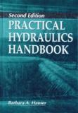 Barbara-A Hauser - PRACTICAL HYDRAULICS HANDBOOK. - 2nd edition.