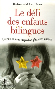 Openwetlab.it Le défi des enfants bilingues - Grandir et vivre en parlant plusieurs langues Image