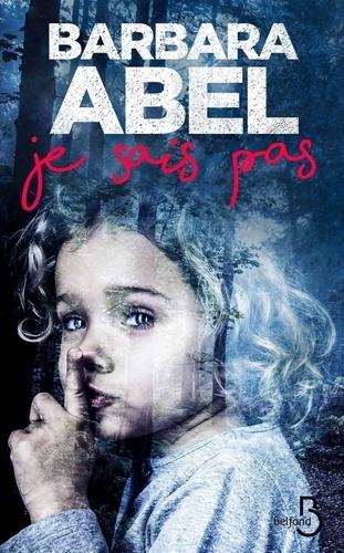 Barbara Abel Je Sais Pas