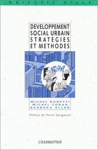 Barbara Allen et Michel Conan - Développement social urbain - Stratégies et méthodes.
