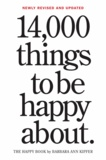 Barbara Ann Kipfer - 14,000 Things to Be Happy About - 25th Anniversary Edition.