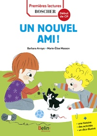 Barbara Arroyo et Marie-Elise Masson - Les exploits de Maxime et Clara  : Un nouvel ami !.