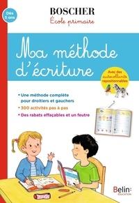 Barbara Arroyo et Isabelle Fernandez - Ma méthode d'écriture - Avec des autocollants repositionnables et un feutre effaçable.