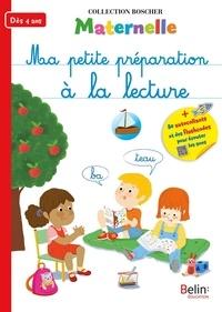 Barbara Arroyo - Ma petite préparation à la lecture Maternelle dès 4 ans.