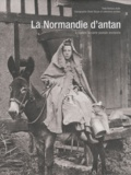 Barbara Aubé - La Normandie d'antan - A travers la carte postale ancienne.