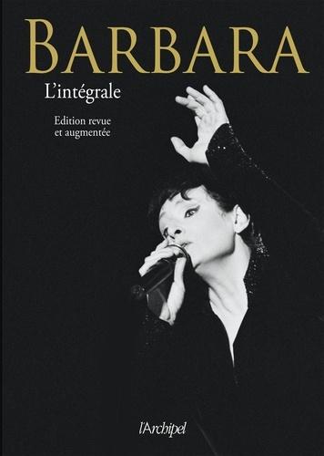 Barbara, l'intégrale  édition revue et augmentée