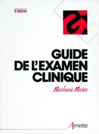 Barbara Bates - Guide de l'examen clinique.