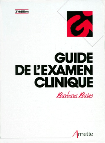 Barbara Bates - Guide de l'examen clinique.