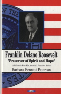 Barbara Bennett Peterson - Franklin Delano Roosevelt.