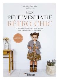 Mon petit vestiaire rétro-chic - 17 modèles mixtes de 3 mois à 3 ans avec des patrons à taille réelle.pdf