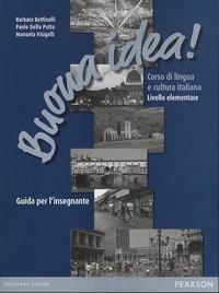 Buona idea! Corso di lingua e cultura italiana, livello elementare - Guida per linsegnante.pdf