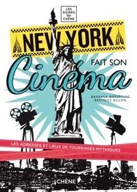 Barbara Boespflug et Béatrice Billon - New York fait son cinéma.