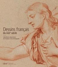 Barbara Brejon de Lavergnée et Bénédicte Gady - Dessins français du XVIIe siècle - Collections du département des Estampes et de la Photographie.