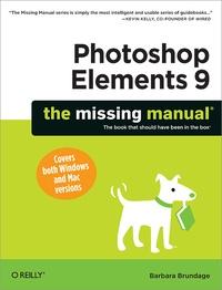 Barbara Brundage - Photoshop Elements 9: The Missing Manual.