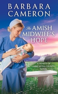 Barbara Cameron - The Amish Midwife's Hope.