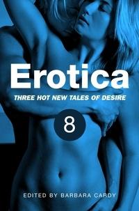 Barbara Cardy - Erotica, Volume 8.