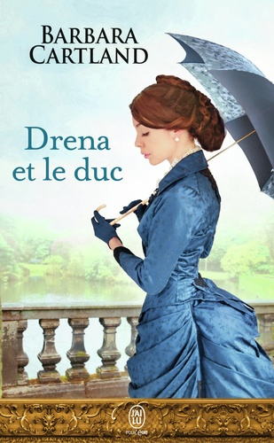 Barbara Cartland - Drena et le duc.