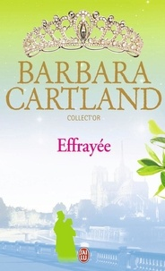 Barbara Cartland - Effrayée.