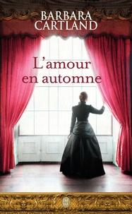 Barbara Cartland - L'amour en automne.