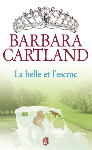 Barbara Cartland - La belle et l'escroc.