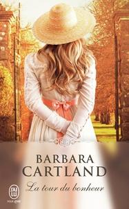 Barbara Cartland - La tour du bonheur.