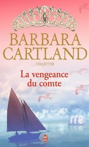 Barbara Cartland - La vengeance du comte.