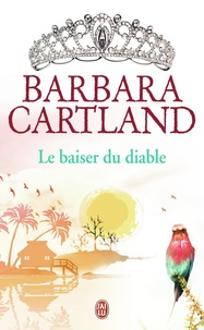Barbara Cartland - Le baiser du diable.