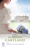 Barbara Cartland - Lucia, mon amour.