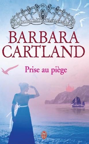 Barbara Cartland - Prise au piège.