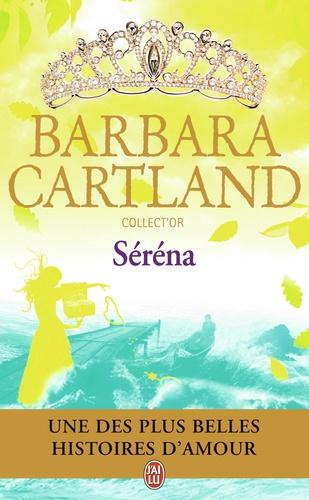 Barbara Cartland - Séréna.
