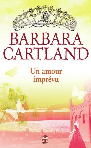 Barbara Cartland - Un amour imprévu.