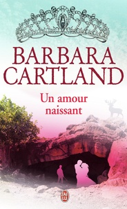 Barbara Cartland - Un amour naissant.