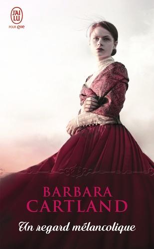 Barbara Cartland - Un regard mélancolique.