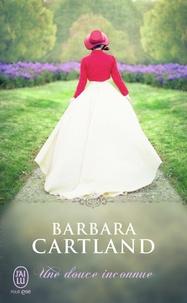 Barbara Cartland - Une douce inconnue.