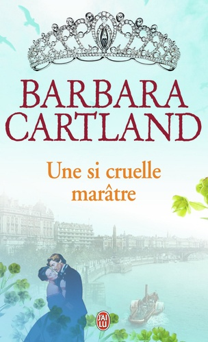 Barbara Cartland - Une si cruelle marâtre.