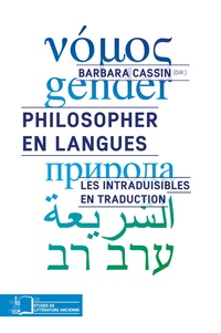Barbara Cassin - Philosopher en langues - Les intraduisibles en traduction.