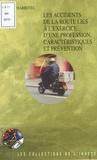 Barbara Charbotel - Les accidents de la route liés à l'exercice d'une profession, caractéristiques et prévention.