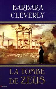 Barbara Clerverly - La Tombe de Zeus.