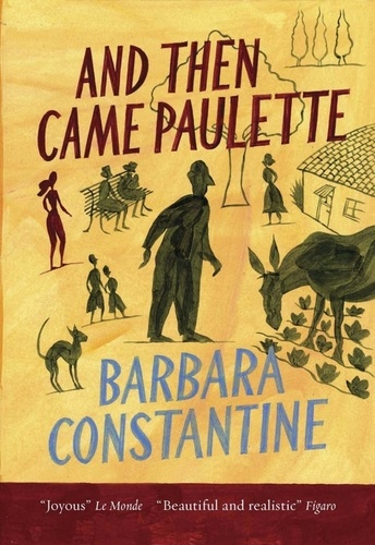 Barbara Constantine et Justin Phipps - And Then Came Paulette.