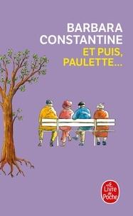 Barbara Constantine - Et puis, Paulette....