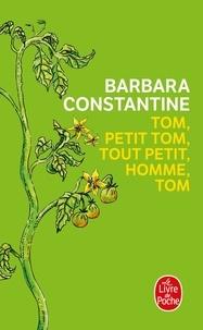 Ebook pour la structure de données téléchargement gratuit Tom, petit Tom, tout petit homme, Tom in French par Barbara Constantine