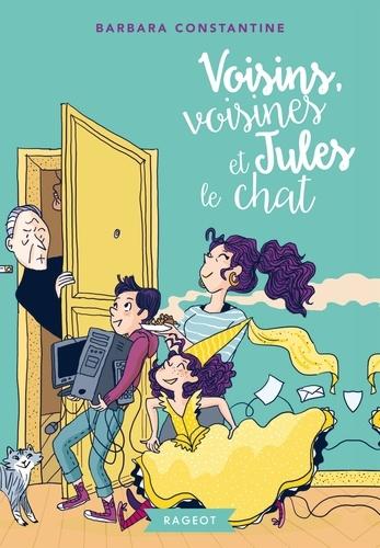 Voisins, voisines et Jules le chat
