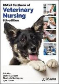 Barbara Cooper et Elizabeth Mullineaux - BSAVA Textbook of Veterinary Nursing.